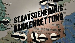 Staatsgeheimnis Bankenrettung